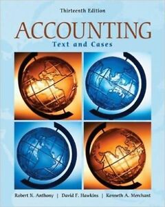 Accounting Text and Cases  Robert Anthony, David Hawkins