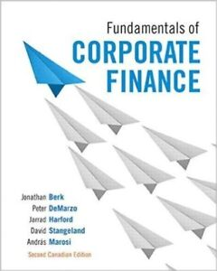 Fundamentals of Corporate Finance 2 Ed by Berk, DeMarzo, Harford