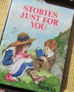 … STORIES JUST FOR YOU… A Brimax Book
