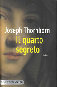 Joseph Thornborn – Il Quarto Segreto (2007) Ita