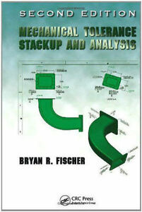 NEW - Mechanical Tolerance Stackup and Analysis, Second Edition London Ontario image 1