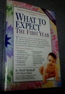 """WHAT TO EXPECT - The First Year"""