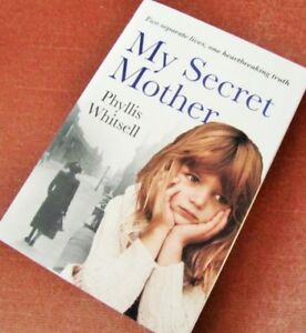 """"""""""" MY SECRET MOTHER"""""""" by Phyllis WHITSELL"""