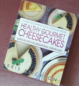 HEALTHY GOURMET CHEESECAKES = Simply Sensational Recipes