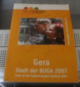 Gera stadt der Buga 2007 (en allemand)