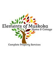 Elements of Muskoka ~ Complete Property Services and Renovations