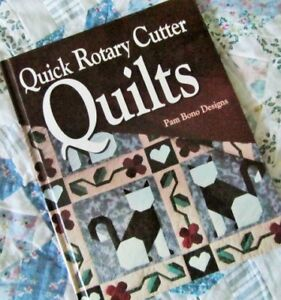 ``QUICK ROTARY CUTTER QUILTS`` by Pam Bono Designs