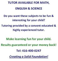 TUTOR AVAILABLE FOR MATH, ENGLISH AND SCIENCE