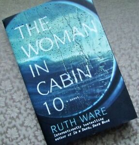 …The WOMAN IN CABIN 10….  by Ruth WARE