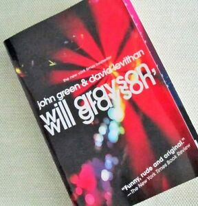 """WILL GRAYSON, will grayson"" by John GREEN & David LEVITHAN"