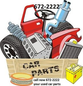 USED AUTO PARTS INSTALLED CALL FOR YOUR PRICE 672-2222