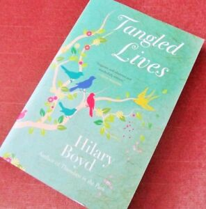 """""""""""TANGLED LIVES"""""""" by Hilary Boyd"""