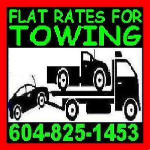 *TOW TRUCK*604-825-1453*FLAT RATES 4 TOWING*FLAT DECK*upto6000kg