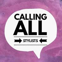 Calling All Stylists