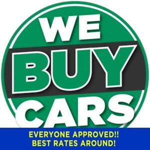 WE BUY CARS FOR CASH!!!!$$$$$$