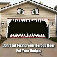 Does Your Garage Door Scare the Hell Out of You? We Can Help!