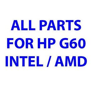 All parts for HP Compaq G60 / CQ60 Laptop (Tested, 30 days WTY)
