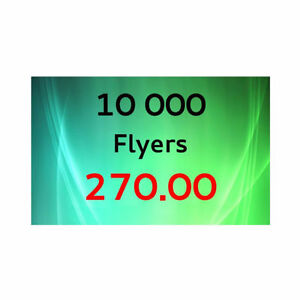 10,000 Flyers for only CAD 270.00, FREE UPS Shipping
