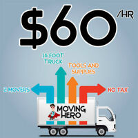 2 movers+ 16ft truck for only $60/hr ( no tax )o tax )
