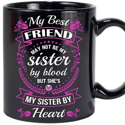 My Best Friend - 11oz Coffee Mug - Best Gift For Your Best