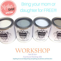 Funiture Refinishing Workshop-Mothers Day Special!