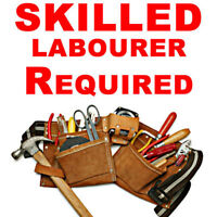 SKILLED LABOURER REQUIRED