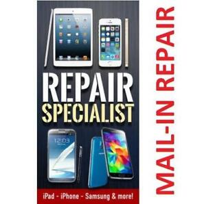 [ MAIL-IN REPAIR ] SAMSUNG GALAXY,APPLE iPHONE,iPAD,SONY,LG,NEXUS,HTC,MOTOROLA,BLACKBERRY,HUAWEI,ASUS,ONEPLUS