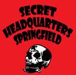 Secret Headquarters Springfield
