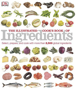 NUTR 1102/1103 - The Illustrated Cook's Book of Ingredients