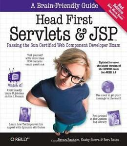 Head First Servlets and JSP: Passing the Sun Certified Web Compo