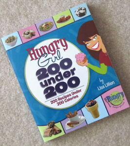 """"""" HUNGRY GIRL 200 under 200 """" = 200 Recipes under 200 Calories"""