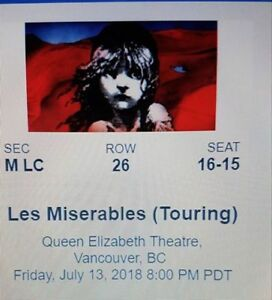 2  tics to Les Miserables Fri Jul 13 @ 8 pm FRONT ROW Mezzanine