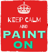 Keep Calm & Paint On