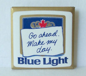 Vintage 1980s Go ahead Make my day Blue Light Pin Breweriana Pin