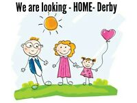 We are looking- Home-Derby