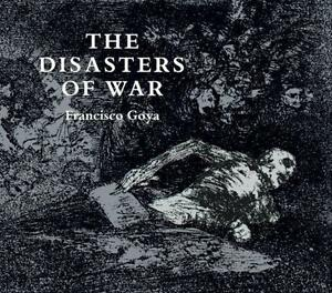 The Disasters of War Paperback  ??? Jun 1 1967