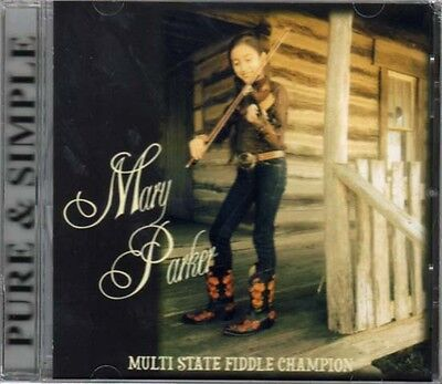 (Pure & Simple ~ Mary Parker ~ Bluegrass ~ Folk ~ Fiddle ~ CD Album ~ New)