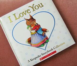** I  LOVE  YOU ** A Keepsake Storybook Collection