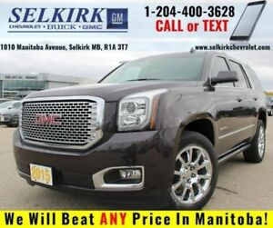 2015 GMC Yukon Denali *GORGEOUS AND LOADED*