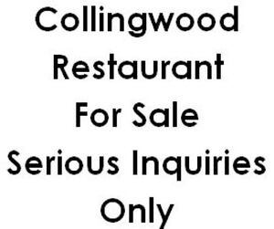 COLLINGWOOD RESTAURANTS FOR SALE