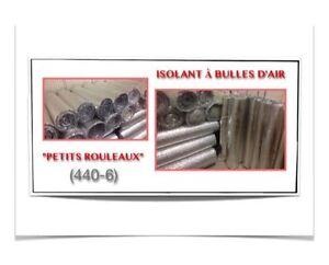 (440-6)  PETITS ROULEAUX D'ISOLANT À BULLES D'AIR  10.00$ /ch.