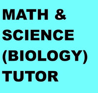 Math / Science (Biology) Tutor (All grades) (English/ASL-see ad)