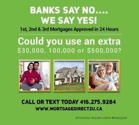 Get Approved Today. Good/Bad Credit. 1st, 2nd & 3rd Mortgages.