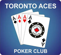 JULY -AUGUST  Calander TORONTO ACES POKER CLUB -YOUR INVITED