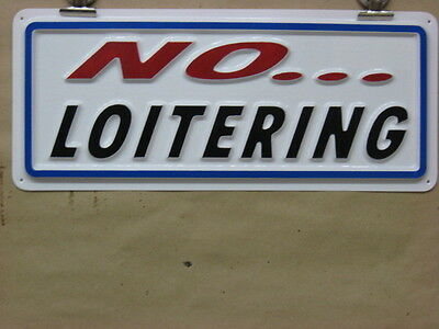 No Loitering 3d Embossed Plastic Sign 5x13 Posted Stay Away Leave Here No Stand