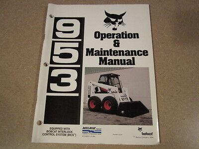 Bobcat 953 Skid Loader Owners & Maintenance Manual
