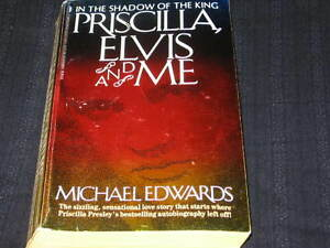 PRISCILLA-ELVIS-AND-ME-BY-MICHAEL-EDWARDS-1989-BOOK-1ST-PRINTING-PRESLEY-CANDID