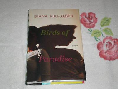Birds Of Paradise By Diana Abu-jaber Signed