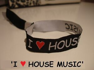 I LOVE HOUSE MUSIC Bracelet / Festival Band Creamfields V Ibiza Rave Accessory