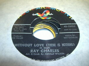 Soul-45-RAY-CHARLES-Without-Love-There-Is-Nothing-on-ABC-Paramount-1